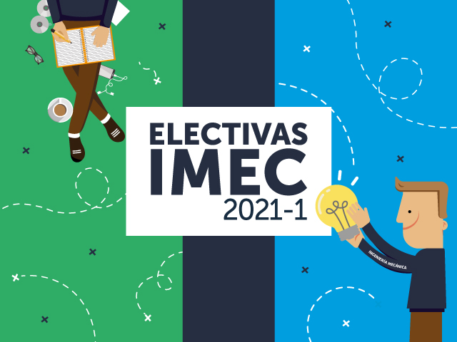 Conozca las electivas Ingeniería Mecánica 2021-1