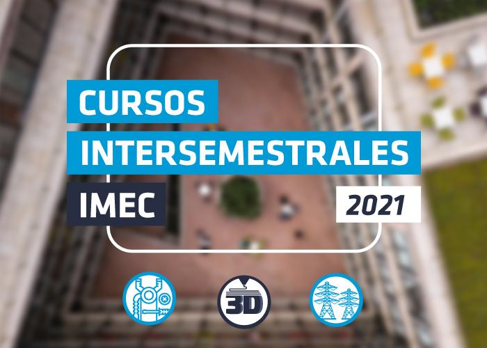 Oferta intersemestral de cursos IMEC 2021