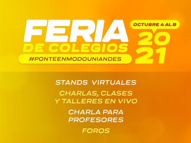 Feria de Colegios Uniandes 2021-2