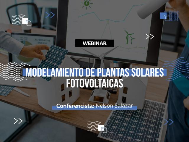 Modelamiento de plantas solares fotovoltaicas