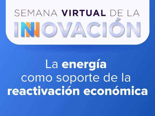 La semana de la Innovación se llevará a cabo del 18 al 21 de mayo del 2021