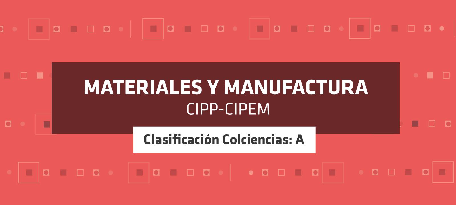 Grupo de investigación - Materiales y Manufactura | Uniandes