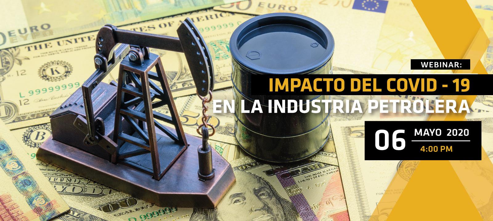 Conozca sobre las consecuencias que ha traído el COVID-19 a la industria del petróleo