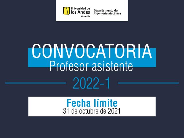 Convocatoria profesor asistente Ingeniería Mecánica Uniandes 2022-1