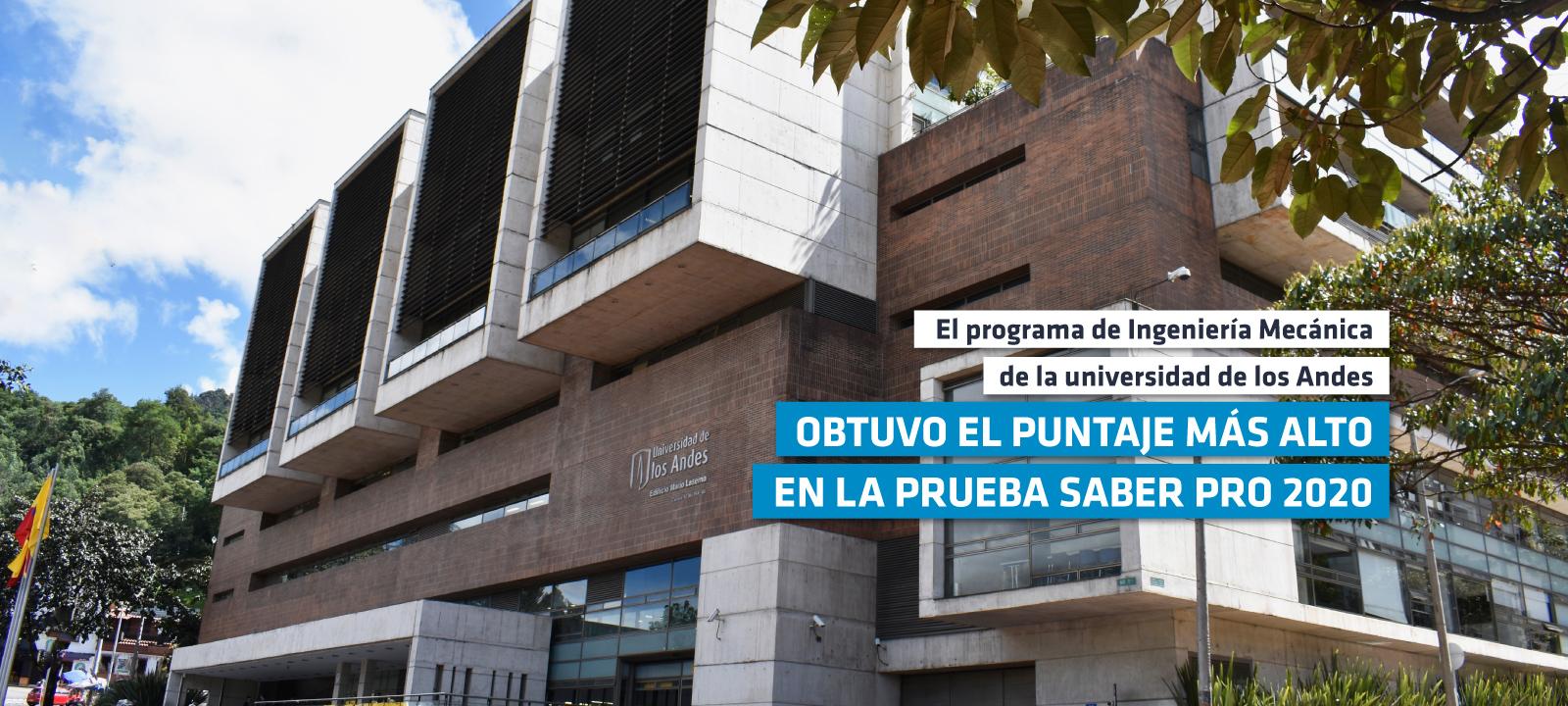 El programa de Ingeniería Mecánica de la Universidad de los Andes obtuvo el puntaje más alto en la prueba saber pro 2020