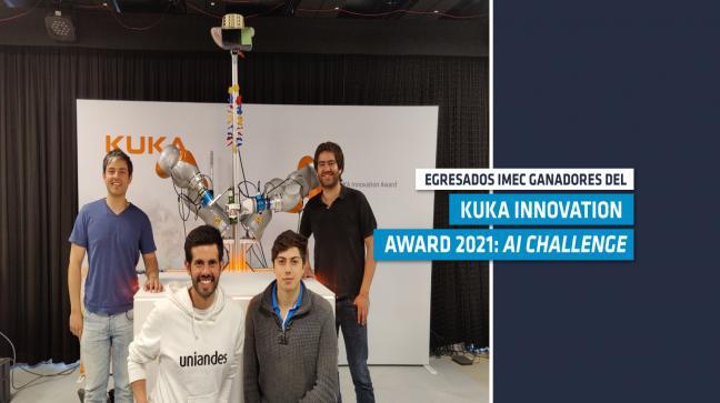 Egresados IMEC, ganadores del KUKA Innovation Award 2021: AI Challenge
