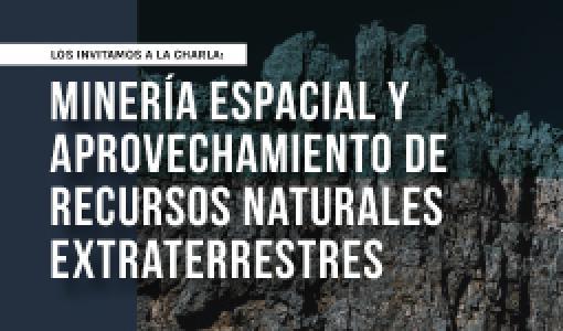 El Departamento de Ingeniería Mecánica los invita a la charla: Minería espacial y aprovechamiento de recursos naturales extraterrestres, David Urbina | Uniandes