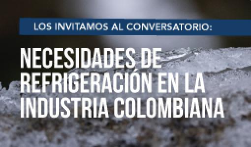 Conversatorio sobre las Necesidades de la Refrigeración en la Industria Colombiana. Evento organizado por el Departamento de Ingeniería Mecánica y tuvo como objetivo ser un espacio de divulgación técnica y académica